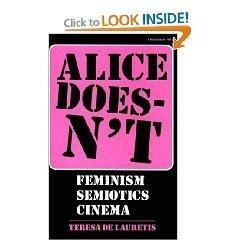 Paperback Alice Doesn't: Feminism, Semiotics, Cinema Book