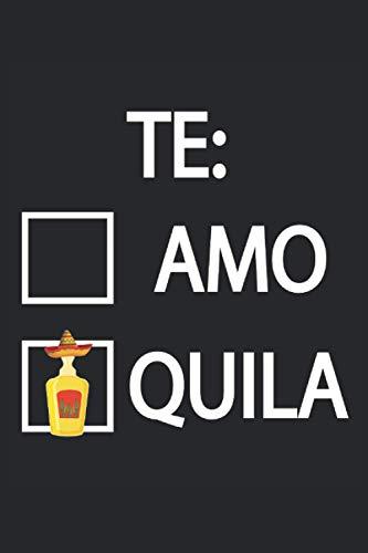 Th Amo Te quila Tequila Salz Zitrone Fiesta Mexiko: Notizbuch - Notizheft - Notizblock - Tagebuch - Planer - Kariert - Karierter Notizblock- 6 x 9 Zoll (15.24 x 22.86 cm) - 120 Seiten