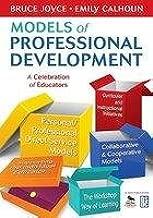 Models of Professional Development A Celebration of Educators