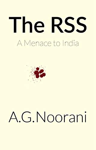 The RSS: A Menace to India (English Edition)