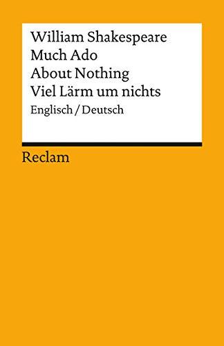 Much Ado About Nothing / Viel Lärm um nichts [Zweisprachig]