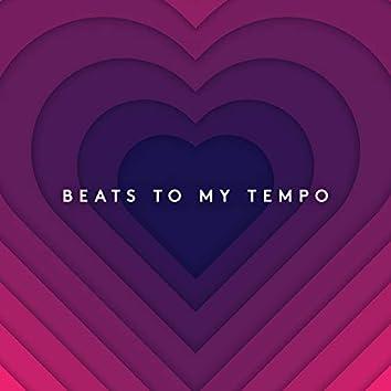 Beats to My Tempo