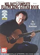Mel Bay's Complete Flatpicking Guitar Book