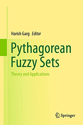 Pythagorean Fuzzy Sets: Theory and Applications (English Edition)