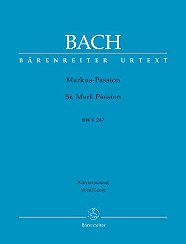 Markus-Passion BWV 247 -Rezitative und turbae von Reinhard Keiser (1674-1739)-. Klavierauszug