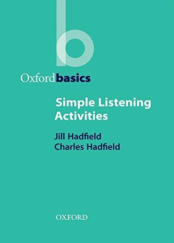 Hadfield, C: Simple Listening Activities (Oxford Basics)