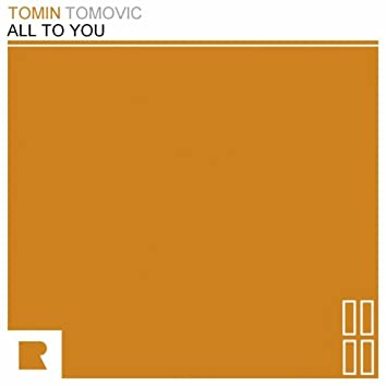All to You