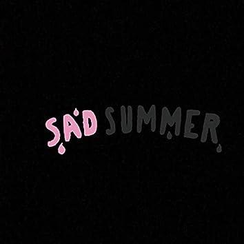 Sad Summers