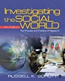 Schutt: Investigating the Social World, 5th edition with SPSS Student Version, and Wagner: Using SPSS for Social Statistics and Research Methods, Bundle