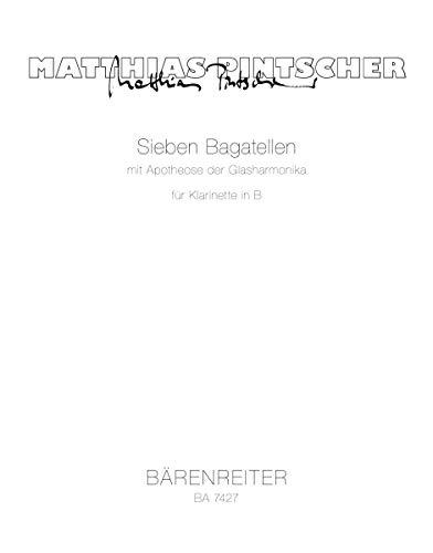 Sieben Bagatellen mit Apotheose der Glasharmonika : Spielpartitur(en) : Klar