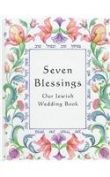 Seven Blessings: Our Jewish Wedding Book 0807406406 Book Cover