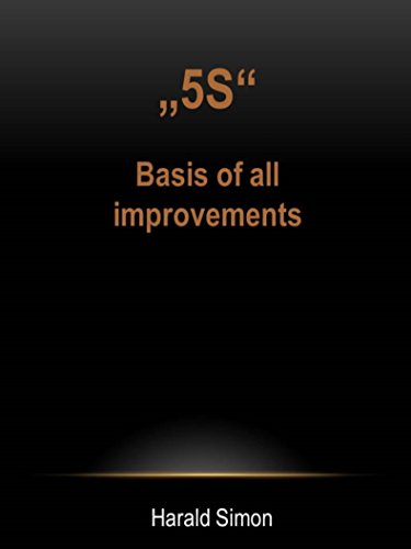 """5S"""": Basis of all improvements"""