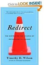 Redirect: TheSurprising NewScience ofPsychologicalChange