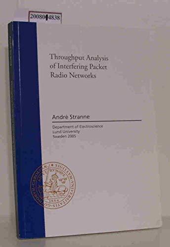Throughput Analysis of Interfering Packet Radio Networks