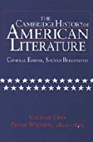 The Cambridge History of American Literature: Volume 2, Prose Writing 1820–1865