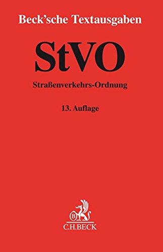 StVO: Straßenverkehrs-Ordnung - Rechtsstand: 1. November 2017