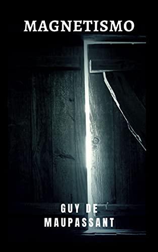 Magnetismo: Um clássico do gênero terror e mistério