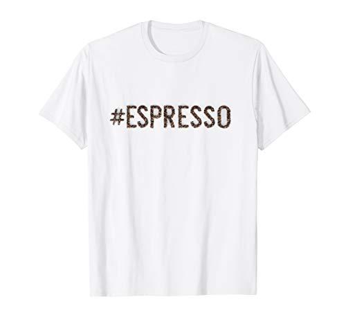 # ESPRESSO - Koffein, Kaffee, Coffeeshop, Geschenk T-Shirt