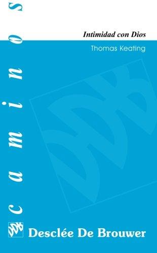 Intimidad Con Dios - Tirada Media (Caminos) (Spanish Edition)