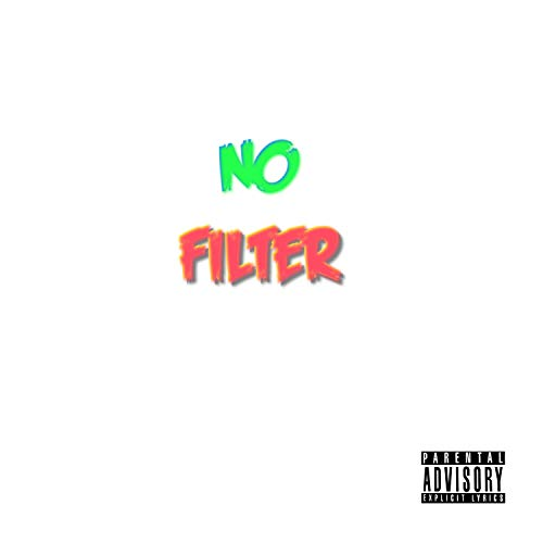 No Filter [Explicit]