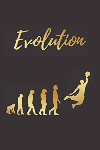 EVOLUTION: BLANK LINED NOTEBOOK | Notepad, Journal, Personal Diary | GIFTS FOR BASKETBALL LOVERS.