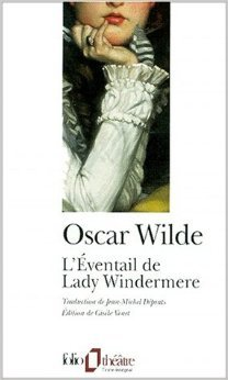 L'Eventail de Lady Windermere de Oscar Wilde ( 3 janvier 2001 )