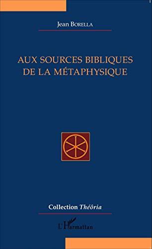 Aux sources bibliques de la métaphysique
