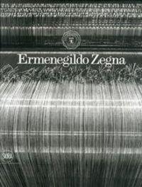 ERMENEGILDO ZEGNA 1910-2010 - E.REVISADA