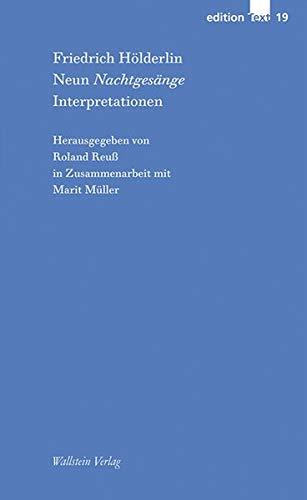 Neun Nachtgesänge: Interpretationen (edition Text)