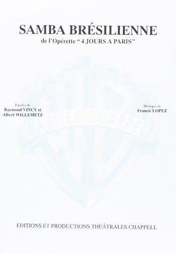 Samba Bresilienne De L\'Operette 4 Jours A Paris Voice & Piano Book