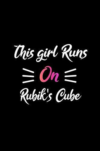 This girl runs on Rubik's Cube: Black pink Rubik's Cube girl notebook journal Rubik's Cube student girl notebook gift Rubik's Cube College Ruled Lined ... Rubik's Cube practice log book gift for girls