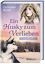 Ein Husky zum Verlieben (Ein Willow-Creek-Roman)