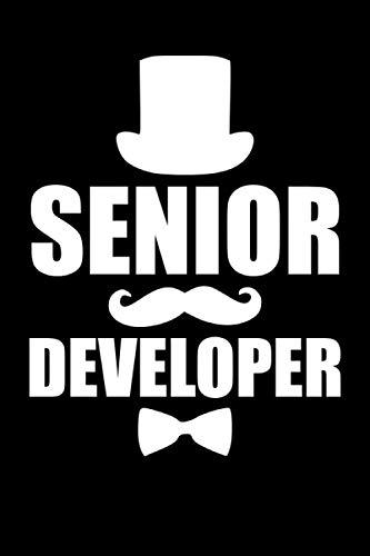 Senior Developer Notebook: 120 Page Blank Lined Notebook for Programmers, Web Developers, Certified Developers and Senior Developers
