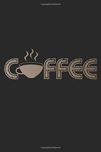 Coffee: A5 Notizbuch, 120 Seiten liniert, Kaffee Koffein Espresso Kaffeetasse