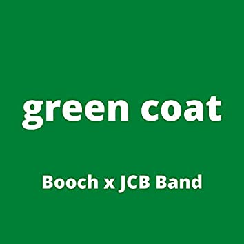 Green Coat (feat. JCB Band)