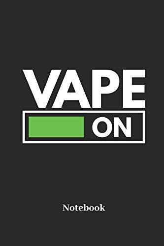 Vape On Notebook: Liniertes Notizbuch für Raucher, Verdampfer und E Zigaretten Fans - Notizheft Klatte für Männer, Frauen und Kinder