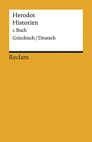 Historien. 1. Buch: Griechisch/Deutsch (Reclams Universal-Bibliothek)