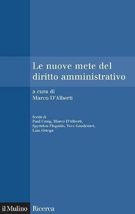 Le nuove mete del diritto amministrativo (Il Mulino/Ricerca)