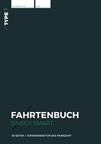 Type 7 - Premium-Fahrtenbuch, DIN A5, 60 Seiten, für Finanzamt geeignet - für PKW und LKW - Für Deutschland und Österreich