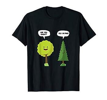 Are You Oakay? Yes I m Pine Funny Oak Tree Pun T-Shirt