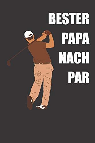Bester Papa Nach Par: Notizbuch (120 Seiten, kariert) Golfspieler Geschenkidee
