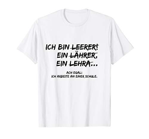 Ich bin Lehrer   Lustiges Lehrer & Lehrerin Geschenk T-Shirt