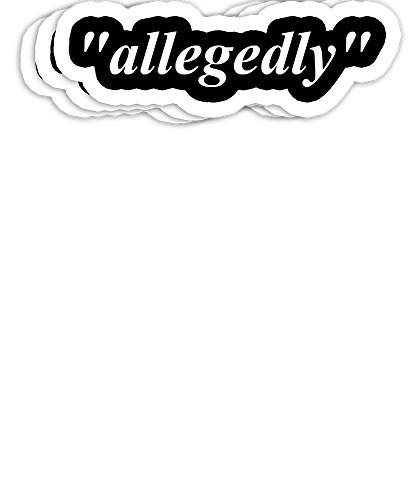 Allegedly Funny Lawyer Attorney Law School Paralegal Gift Decorations - 4x3 Vinyl Stickers, Laptop Decal, Water Bottle Sticker (Set of 3)