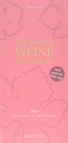 Die besten Weine Österreichs 2019: Das Weinbuch mit Ab-Hof-Preisen