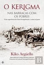 O Kerigma Nas barracas com os pobres (Portuguese Edition)