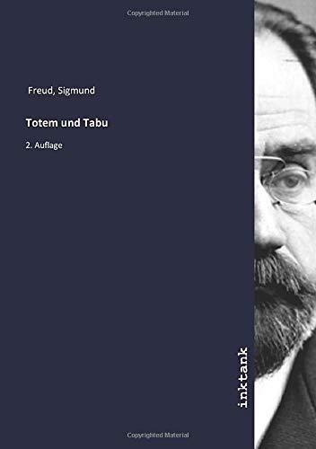 Totem und Tabu: 2. Auflage