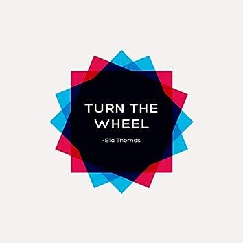Turn The Wheel