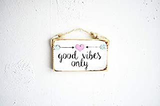 Vontuxe Good Vibes Only Sign/Dorm Room Decor/Stocking Stuffers for Teens/Sea Gypsy California/Brandy Melville Sign