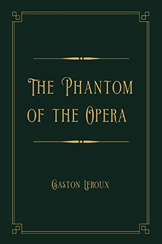 The Phantom of the Opera: Gold Deluxe Edition