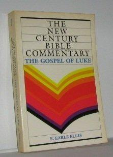 The Gospel of Luke (New Century Bible Commentary)